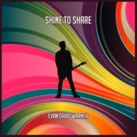 Evan David Warner Shine To Share
