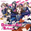 Poppin'Party Dreamers Go!/Returns