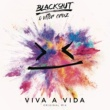 Blackout/Vitor Cruz Viva a Vida