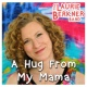 The Laurie Berkner Band A Hug From My Mama