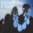 X Lovers Colder When It Rains