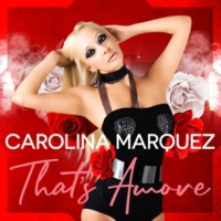 Carolina Marquez That's Amore (Vanni G & Nick Peloso Mix)