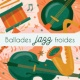 Groove Chill Out Players Ballades jazz froides