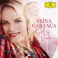 エリーナ・ガランチャ/Orquesta Filarmónica De Gran Canaria/カレル・マーク・チチョン Sol y Vida
