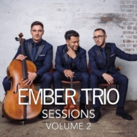 Ember Trio Ember Trio Sessions, Vol. 2