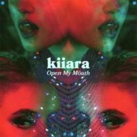 Kiiara Open My Mouth