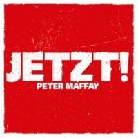 Peter Maffay Jetzt!