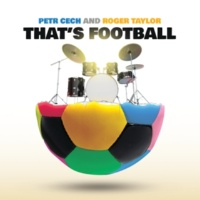 Petr Cech/ロジャー・テイラー That's Football