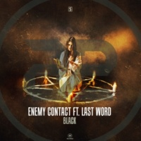 Enemy Contact ft. Last Word Black (Radio Edit)