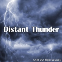 Chill Out Rain Sounds Distant Thunder