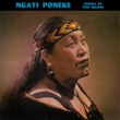 Ngati Poneke Songs Of The Māori