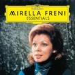 ミレッラ・フレーニ Freni: Essentials