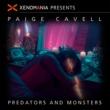 Xenomania & Paige Cavell Predators & Monsters (Xenomania Presents Paige Cavell)