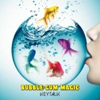 KEYTALK BUBBLE-GUM MAGIC