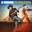Lee Kernaghan Backroad Nation