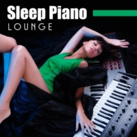 Piano Dreamers Sleep Piano Lounge