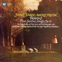Dame Janet Baker Brahms: 4 Serious Songs, Op. 121 & Other Lieder