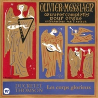 Olivier Messiaen Messiaen: Les corps glorieux (À l'orgue de la Sainte-Trinité de Paris)