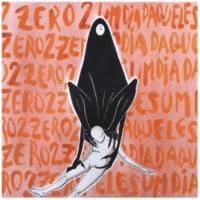 Zero2 Um Dia Daqueles
