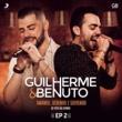 Guilherme & Benuto Amando, Bebendo e Sofrendo - EP 2
