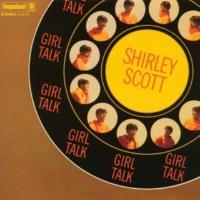 シャーリー・スコット Girl Talk