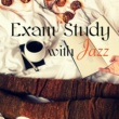 Exam Study Soft Jazz Music Collective