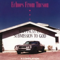 Various Artists Echoes From Tucson: A Compilation