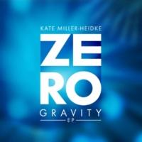 Kate Miller-Heidke Zero Gravity [Where It's ATT Remix]
