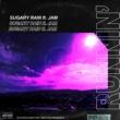 SUGARY RAIN/JAM RUNNIN' (feat. JAM)