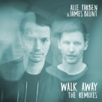 Alle Farben/James Blunt Walk Away (Mark Bale Remix)