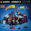 Dick Schory's New Percussion Ensemble Music For Bang, Baaroom & Harp