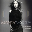 Mandy Moore In My Pocket - The Remixes