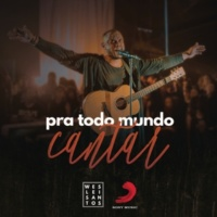 Weslei Santos Pra Todo Mundo Cantar