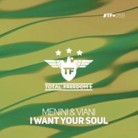 Menini & Viani I Want Your Soul