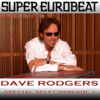 DAVE RODGERS SUPER EUROBEAT presents DAVE RODGERS Special COLLECTION Vol.1