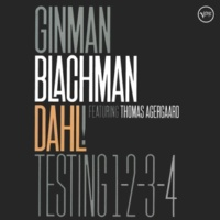 Lennart Ginman/Thomas Blachman/Carsten Dahl/Thomas Agergaard Testing 1-2-3-4 (feat.Thomas Agergaard) [Live at Copenhagen Jazzhouse / 2005]