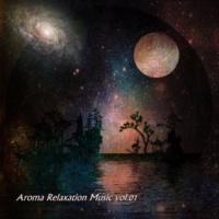 Aroma Relaxation Music Aroma Relaxation Music vol.01