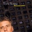 Toni Rossi Uudet unelmat