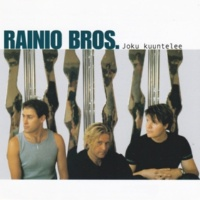 Rainio Bros. Joku kuuntelee