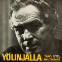 Tapio Rautavaara Yölinjalla