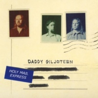 Daddy Giljoteen Holy Mail Express