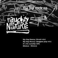 Naughty By Nature The Hip Rock EP