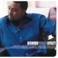 Desmond Pringle Loyalty