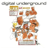 Digital Underground This Is an E.P. Release