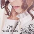 R WARM PRAYER