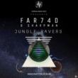 Sharp Man & Far74d Jungle Ravers (Imagination)