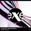 Allenx You Got This Life (feat. Nathan Brumley)