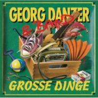 Georg Danzer Grosse Dinge [Remastered]