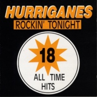 Hurriganes 18 All Time Hits