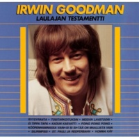 Irwin Goodman Laulajan testamentti